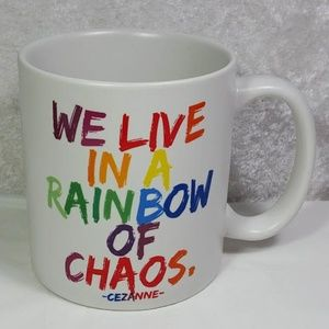 Cezanne Quotable Mug We Live in a Rainbow of Chaos